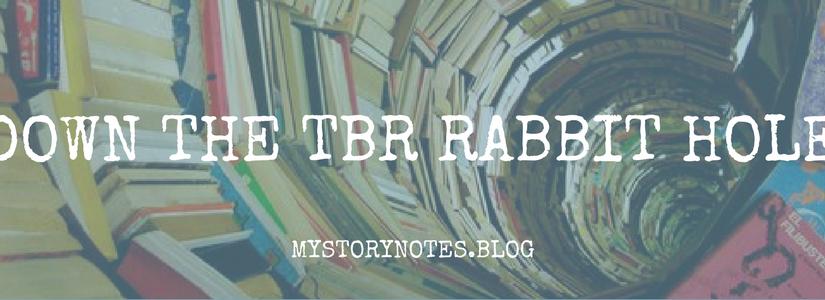Down the TBR RabbitHole!
